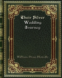 Their Silver Wedding Journey, Paperback / softback Book