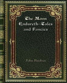 The Moon Endureth--Tales and Fancies, Paperback / softback Book