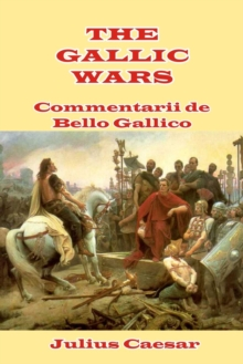 The Gallic Wars, Paperback / softback Book
