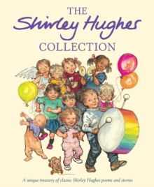 The Shirley Hughes Collection, Hardback Book