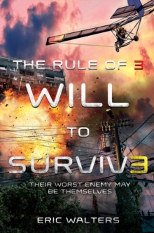 The Rule of Three: Will to Survive, Hardback Book