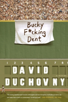 Bucky F*cking Dent, Paperback Book