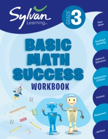 3rd Grade Basic Math Success : Activities, Exercises, and Tips to Help Catch Up, Keep Up, and Get Ahead, Paperback / softback Book