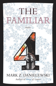 The Familiar, Volume 4 Hades, Paperback Book