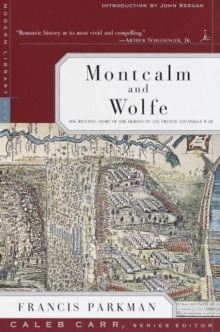Montcalm and Wolfe : French and Indian War, Paperback Book