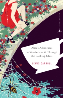 Mod Lib Alice's Adventures In Wonderland & Through The Looking Gl, Paperback / softback Book