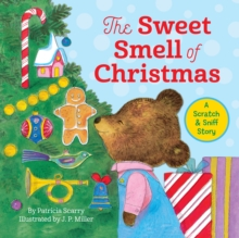 The Sweet Smell of Christmas, Hardback Book