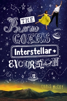 The Prom Goer's Interstellar Excursion, Paperback Book