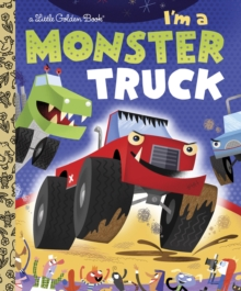 I'm A Monster Truck, Hardback Book