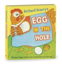 Richard Scarry's Egg in the Hole, Board book Book