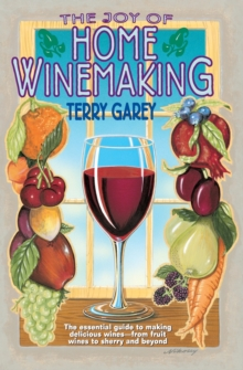 Joy of Home Wine Making, Paperback Book