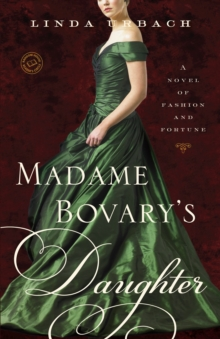 Madame Bovary's Daughter, Paperback / softback Book