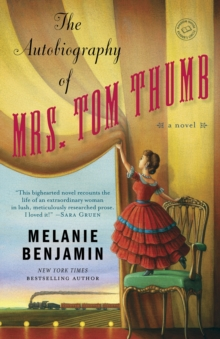 The Autobiography Of Mrs. Tom Thumb, Paperback / softback Book
