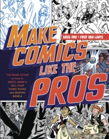Make Comics Like The Pros, Paperback / softback Book