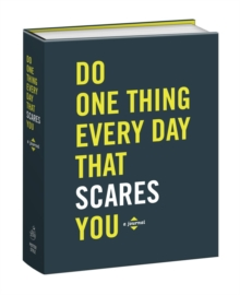 Do One Thing Every Day That Scares You (Journal), Paperback Book
