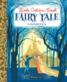 Little Golden Book Fairy Tale Favorites 3-in-1, Hardback Book