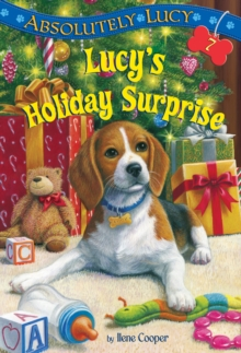 Absolutely Lucy #7 : Lucy's Holiday Surprise, Paperback / softback Book