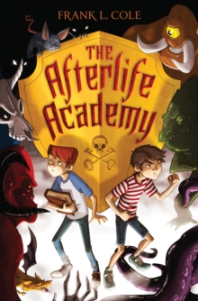 The Afterlife Academy, Paperback / softback Book