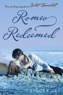 Romeo Redeemed, Paperback / softback Book