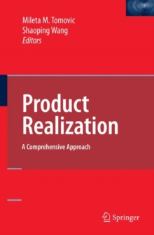 Product Realization : A Comprehensive Approach, Hardback Book