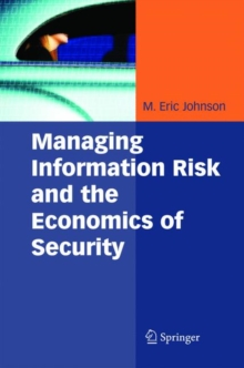 Managing Information Risk and the Economics of Security, Hardback Book