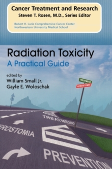 Radiation Toxicity: A Practical Medical Guide, Paperback / softback Book
