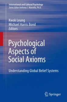 Psychological Aspects of Social Axioms : Understanding Global Belief Systems, Hardback Book