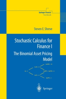 Stochastic Calculus for Finance I : The Binomial Asset Pricing Model, Paperback / softback Book