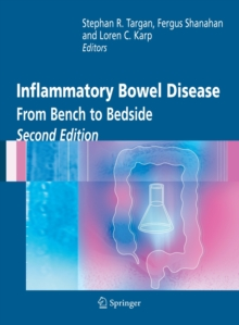 Inflammatory Bowel Disease : From Bench to Bedside, Paperback / softback Book
