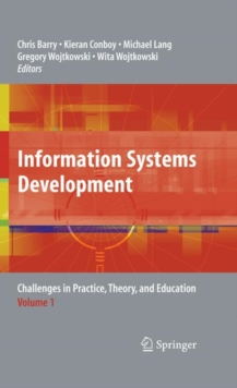Information Systems Development : Challenges in Practice, Theory, and Education Volume 1, Hardback Book