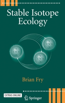 Stable Isotope Ecology, Hardback Book