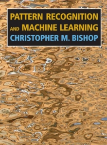 Pattern Recognition and Machine Learning, Hardback Book