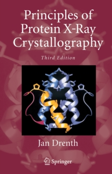 Principles of Protein X-Ray Crystallography, Hardback Book