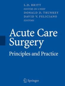 Acute Care Surgery : Principles and Practice, Hardback Book