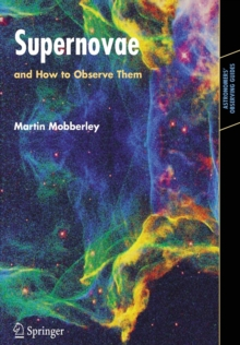 Supernovae : and How to Observe Them, Paperback / softback Book
