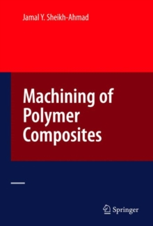Machining of Polymer Composites, Hardback Book