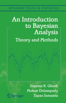 An Introduction to Bayesian Analysis : Theory and Methods, Hardback Book