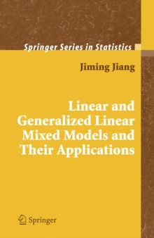 Linear and Generalized Linear Mixed Models and Their Applications, Hardback Book