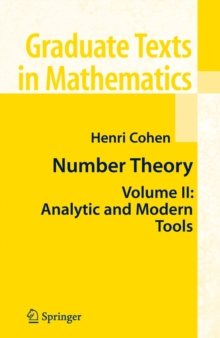 Number Theory : Volume II: Analytic and  Modern Tools, Hardback Book