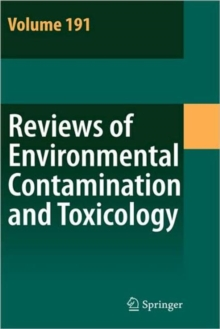 Reviews of Environmental Contamination and Toxicology 191, Hardback Book