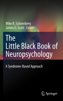 The Little Black Book of Neuropsychology : A Syndrome-Based Approach, Hardback Book