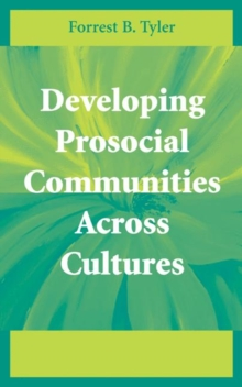 Developing Prosocial Communities Across Cultures, Hardback Book