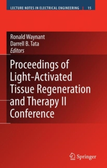 Proceedings of Light-Activated Tissue Regeneration and Therapy Conference, Hardback Book