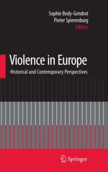 Violence in Europe : Historical and Contemporary Perspectives, Hardback Book