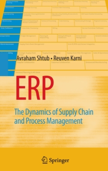 ERP : The Dynamics of Supply Chain and Process Management, Hardback Book