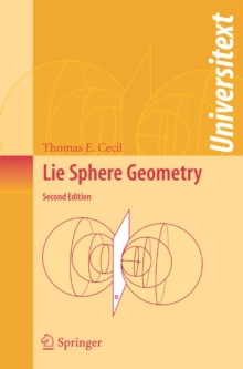 Lie Sphere Geometry : With Applications to Submanifolds, Paperback / softback Book