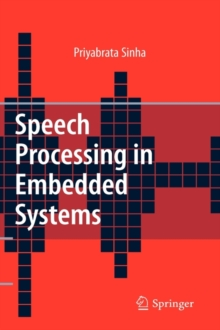 Speech Processing in Embedded Systems, Hardback Book