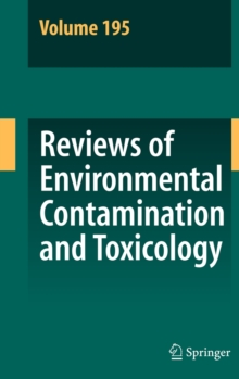 Reviews of Environmental Contamination and Toxicology 195, Hardback Book