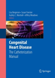 Congenital Heart Disease : The Catheterization Manual, Paperback / softback Book