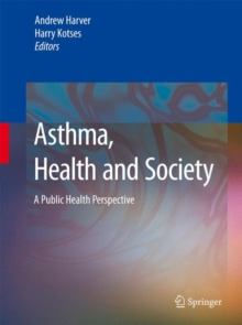 Asthma, Health and Society : A Public Health Perspective, Hardback Book